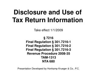 Disclosure and Use of Tax Return Information