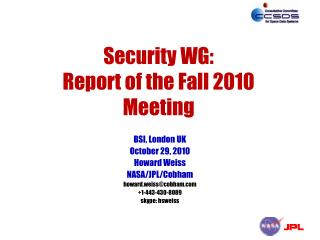 Security WG: Report of the Fall 2010 Meeting