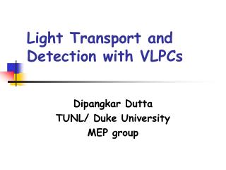 Light Transport and Detection with VLPCs