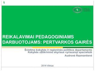 Švietimo kokybės ir regioninės politikos departamento