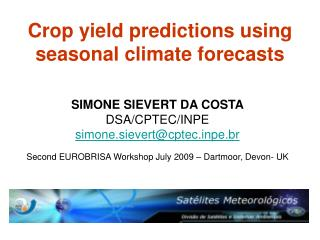 Crop yield predictions using seasonal climate forecasts
