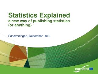 Statistics Explained a new way of publishing statistics or anything