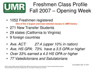 Freshmen Class Profile Fall 2007 – Opening Week