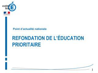 Refondation de l'éducation prioritaire