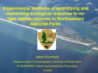 Jason Krumholz Graduate School of Oceanography- University of Rhode Island