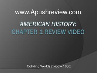American History:  Chapter 1 Review Video