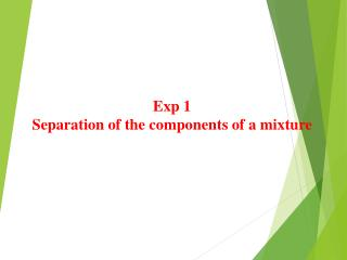 Exp  1 Separation of the components of a mixture