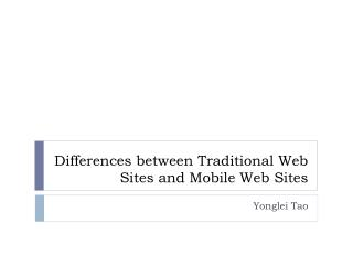 Differences between Traditional Web Sites and Mobile Web Sites
