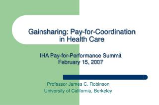 Gainsharing: Pay-for-Coordination in Health Care