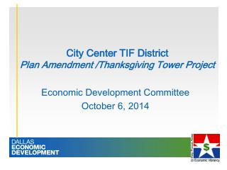 City Center TIF District Plan Amendment /Thanksgiving Tower Project