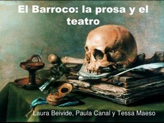 El Barroco: la prosa y el teatro