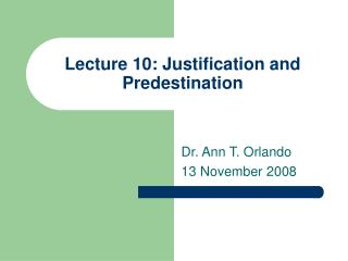 Lecture 10: Justification and Predestination
