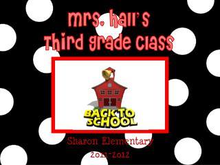 Mrs. Hall's Third Grade Class