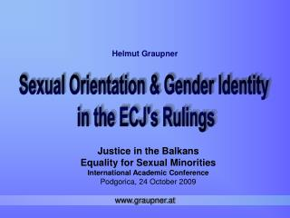 Justice in the Balkans Equality for Sexual Minorities International Academic Conference