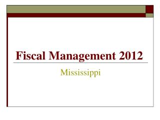 Fiscal Management 2012