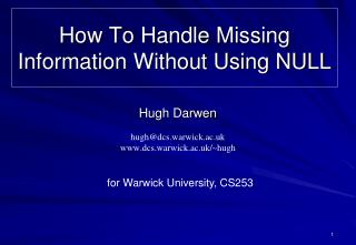 How To Handle Missing Information Without Using NULL