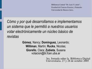 G�mez , Nancy;  Dominguez , Leonardo;  Williman , Mart�n;  Rucks , Nicolas;