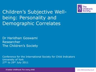 Children's Subjective Well-being: Personality and Demographic Correlates