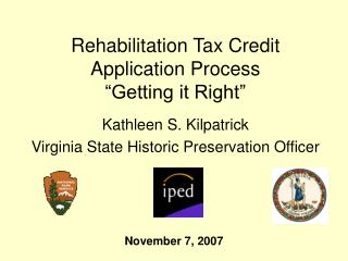 "Rehabilitation Tax Credit Application Process ""Getting it Right"""