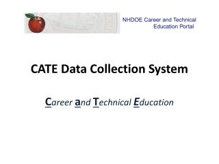 CATE Data Collection System