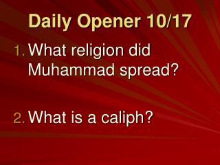 Daily Opener 10/17
