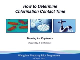 How to Determine  Chlorination Contact Time