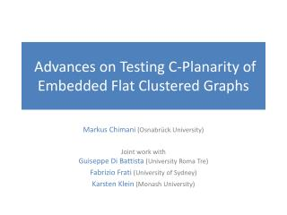 Advances on Testing C-Planarity of Embedded Flat Clustered Graphs