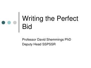 Writing the Perfect Bid