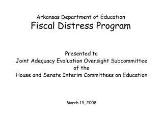 Arkansas Department of Education Fiscal Distress Program