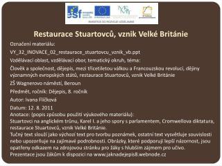 Restaurace Stuartovců, vznik Velké Británie