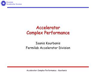 Accelerator Complex Performance