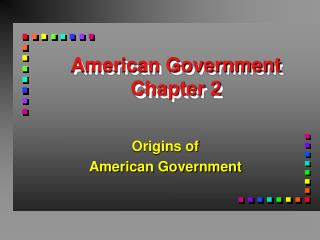 American Government Chapter 2