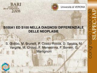 S100A1 ED S100 NELLA DIAGNOSI DIFFERENZIALE DELLE NEOPLASIE