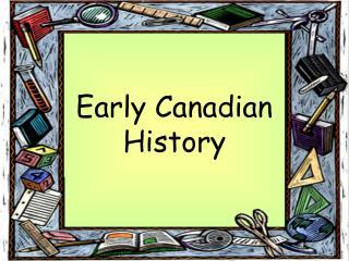 Early Canadian History