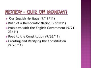 Review � Quiz on Monday!