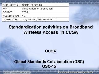 Standardization activities on Broadband Wireless Access  in CCSA