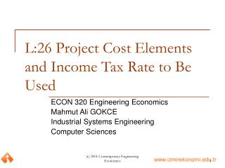 L:26 Project Cost Elements and Income Tax Rate to Be Used
