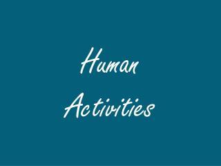 Human  Activities