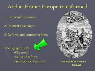 And at Home: Europe transformed