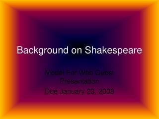 Background on Shakespeare