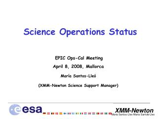 Science Operations Status