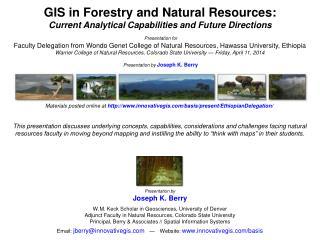 Presentation by Joseph K. Berry W.M. Keck Scholar in Geosciences, University of Denver