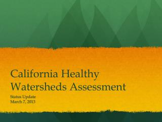 California  Healthy Watersheds Assessment