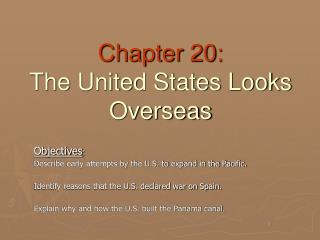 Chapter 20: The United States Looks Overseas
