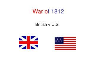 War o f 1812