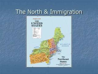The North & Immigration