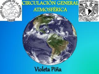 CIRCULACI�N GENERAL ATMOSF�RICA