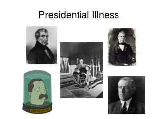 Presidential Illness