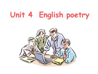 Unit 4  English poetry