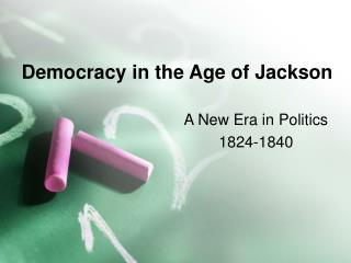 Democracy in the Age of Jackson